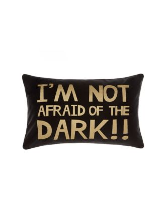I'm Not Afraid Cushion 35x55cm